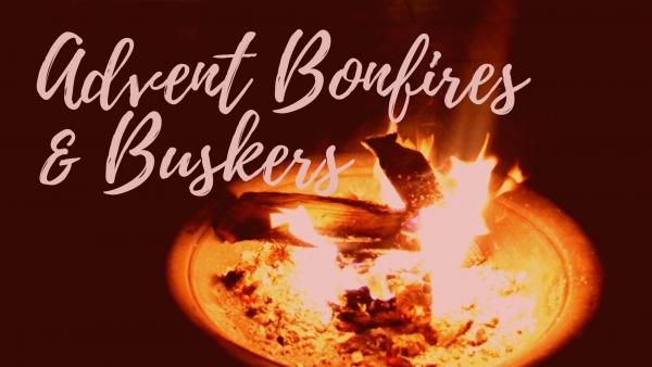 Advent Bonfires & Buskers