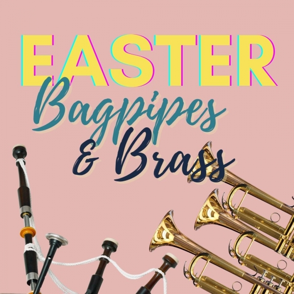 Easter Bagpipes and Brass