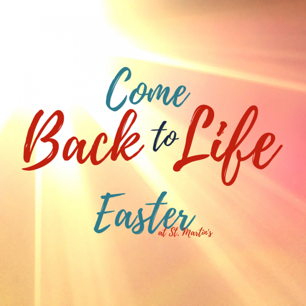 """Come Back to Life"" this Easter"