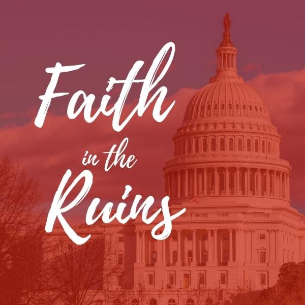 Faith in the Ruins