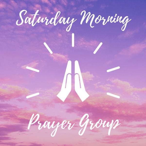 New Saturday Prayer Group