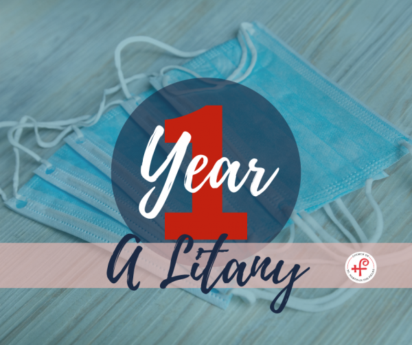 A Litany for the One-Year Anniversary of COVID