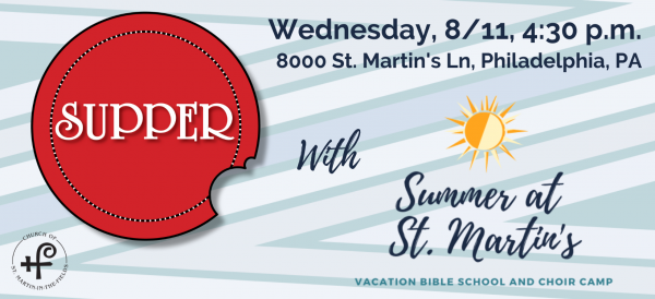 SUPPER with Summer at St. Martin's